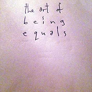 The Art of Being =