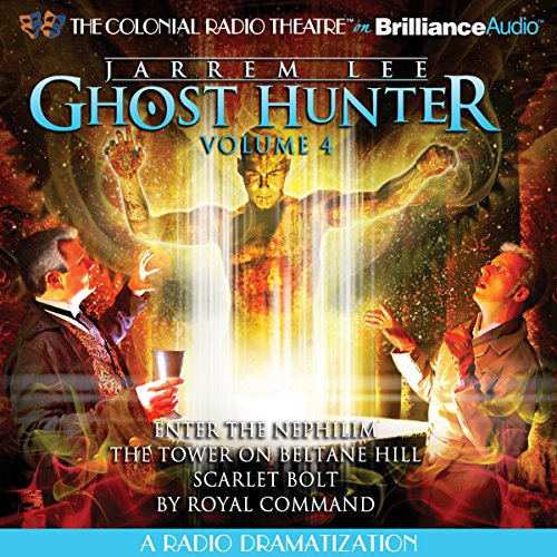 Jarrem Lee - Ghost Hunter: Enter the Nephilim, The Tower on Beltane Hill, Scarlet Bolt, and By Royal Command audiobook cover art