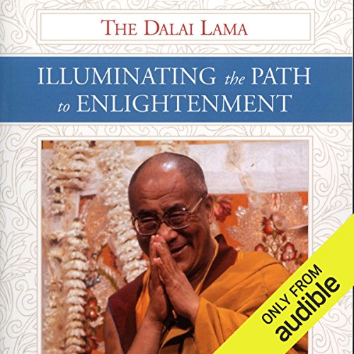 Illuminating the Path to Enlightenment audiobook cover art