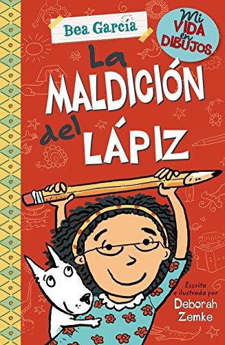 Mi vida en dibujos: La maldición del lápiz (Castellano - A PARTIR DE 8 AÑOS - PERSONAJES - Mi vida en dibujos)