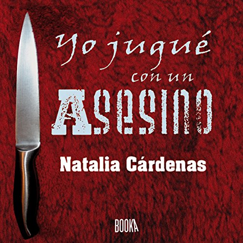 Yo jugué con un asesino [I Played with a Murderer] audiobook cover art