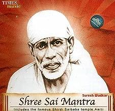 Shree Sai Mantra - (Includes the famous Shirdi Saibaba Temple Aarti) - (Audio CD)