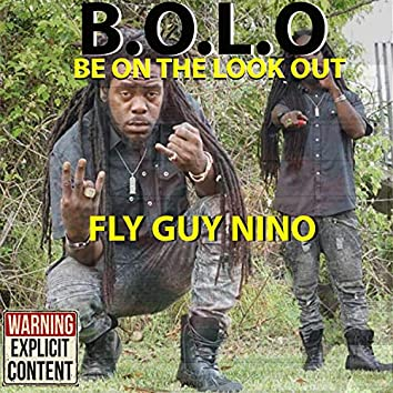 B.O.L.O. (Be on the Look Out)