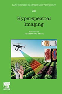 Hyperspectral Imaging, Volume 32 (Data Handling in Science and Technology)