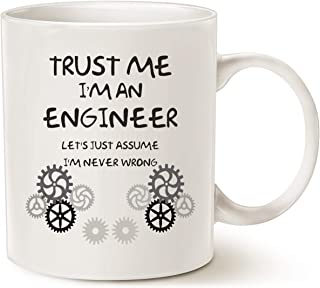 Funny Engineer Coffee Mug Unique Gifts Idea, Trust Me I'm an Engineer Classic Ceramic Cup White 11 Oz
