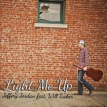 Light Me up (feat. Will Tucker)