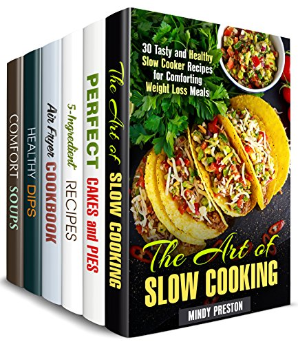 Homemade Specials Box Set (6 in 1): Over 160 Pies, Cakes, Soups, Dips, Dippers and Other Tasty Meals to Cook with Special Appliances in Your Kitchen (Comfort Meals) (English Edition)