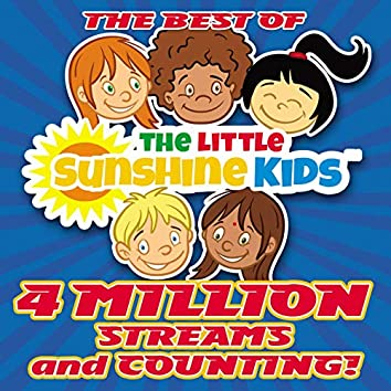 The Best of the Little Sunshine Kids-4 Million Streams and Counting!
