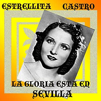 La Gloria está en Sevilla