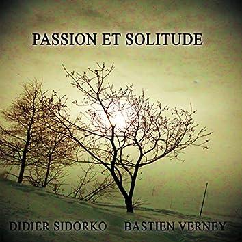 Passion Et Solitude
