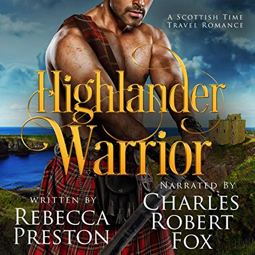 Highlander Warrior: A Scottish Time Travel Romance audiobook cover art