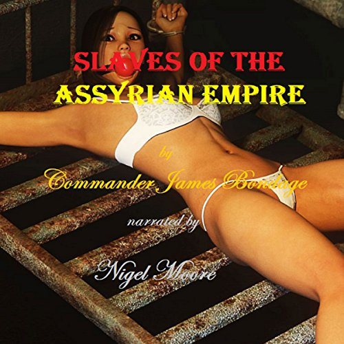 Slaves of the Assyrian Empire audiobook cover art