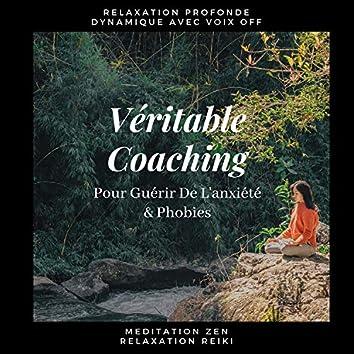 Véritable Coaching Pour Guérir De L'anxiété & Phobies