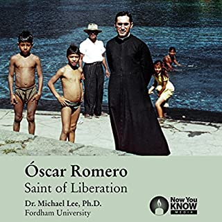 Óscar Romero: Saint of Liberation audiobook cover art