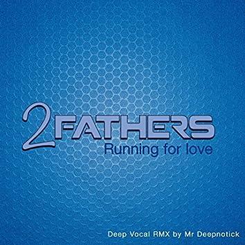 Running for Love (Mr. Deepnotick Deep Vocal Remix)
