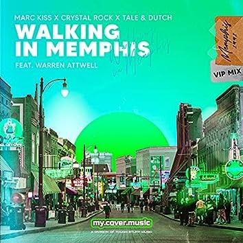 Walking in Memphis (Vip Mix)