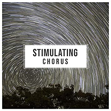 # Stimulating Chorus