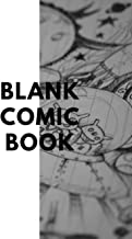 Blank Comic Book: 110 pages, 5/6 panel, White Paper