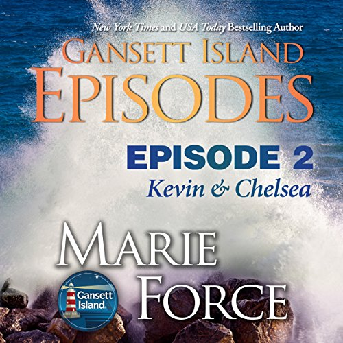 Gansett Island Episode 2: Kevin & Chelsea     Gansett Island Series, Book 18              By:                                                                                                                                 Marie Force                               Narrated by:                                                                                                                                 Joan Delaware                      Length: 4 hrs and 23 mins     1 rating     Overall 4.0