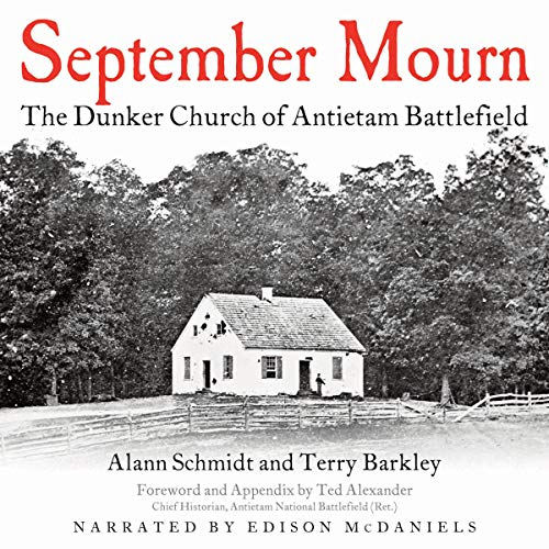 September Mourn: The Dunker Church of Antietam Titelbild