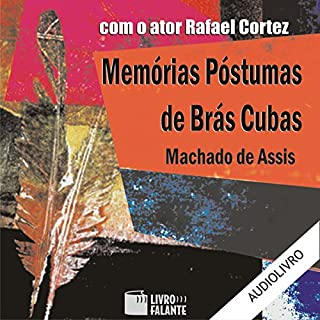 Memórias Póstumas de Brás Cubas [The Posthumous Memoirs of Bras Cubas] audiobook cover art