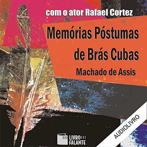 Memórias Póstumas de Brás Cubas [The Posthumous Memoirs of Bras Cubas] audiobook cover art