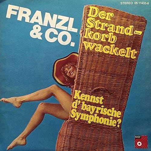Franzl & Co. - Der Strandkorb Wackelt / Kennst d' Bayrische Symphonie? - BASF - 05 11433-8