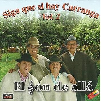 Siga Que Si Hay Carranga, Vol. 2