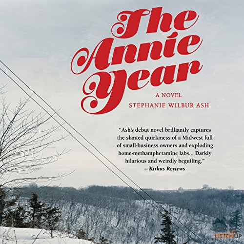 The Annie Year: A Novel                   De :                                                                                                                                 Stephanie Wilbur Ash                               Lu par :                                                                                                                                 Holly Warren                      Durée : 8 h et 15 min     Pas de notations     Global 0,0