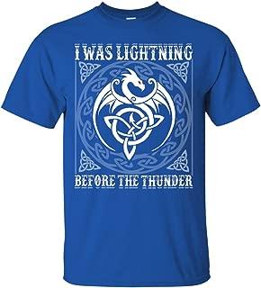 I was Lightning Before Thunder Dragons Believers T-Shirt - Fantasy Dragon Imagine T-Shirt