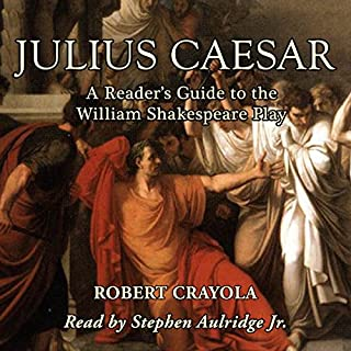 Julius Caesar: A Reader's Guide to the William Shakespeare Play cover art