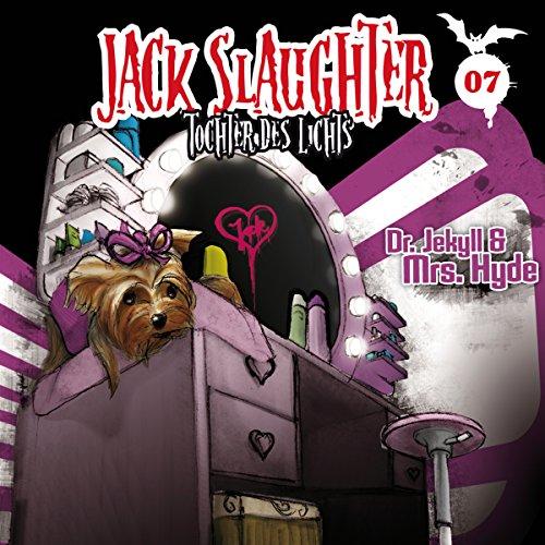 Dr. Jekyll und Mrs. Hyde (Jack Slaughter - Tochter des Lichts 7) Titelbild