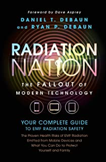 Radiation Nation: Your Complete Guide to Emf Radiation Safety