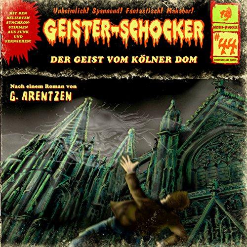 Der Geist vom Kölner Dom (Geister-Schocker 44) Titelbild