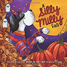 A Silly Milly Fall: Halloween and Thanksgiving with a Really Big Dog! PDF
