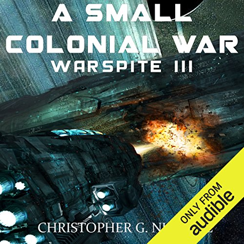 A Small Colonial War     Ark Royal, Book 6              By:                                                                                                                                 Christopher G. Nuttall                               Narrated by:                                                                                                                                 Ralph Lister                      Length: 13 hrs and 9 mins     892 ratings     Overall 4.5