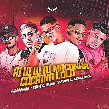 Ai Ui Ui Ai Maconha Cocaína Loló (feat. MC Ricardinho & Estênio Complicado) (Brega Funk)