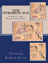 The Hyborian Age: Conan the Barbarian #17