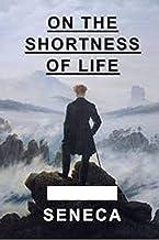 On the Shortness of Life illustrated by seneca (English Edition)