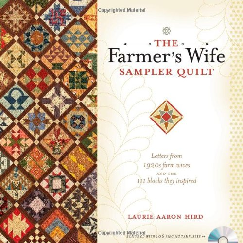 The Farmers Wife Sampler Quilt: 55 Letters and the 111 Blocks They Inspired
