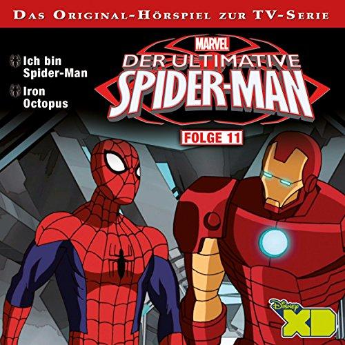 Folge 11 (Ich bin Spider-Man & Iron Octopus)