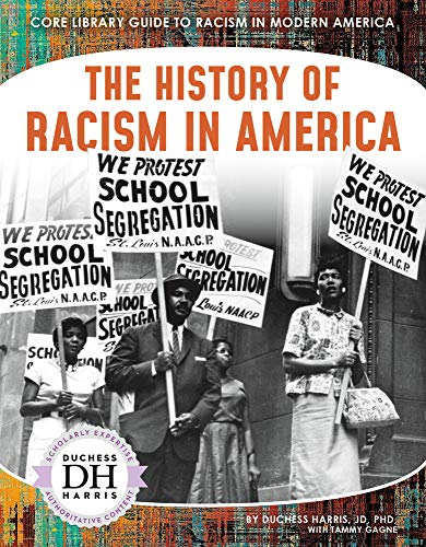 The History of Racism in America
