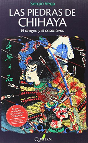 Las piedras de Chihaya 3. El dragón y el crisantemo (NOVELA HISTORICA Y AVENTURAS)