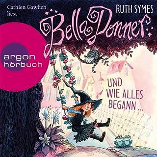 Bella Donner und wie alles begann... (Bella Donner 1) Titelbild