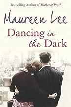 Best dancing in the dark book maureen lee Reviews