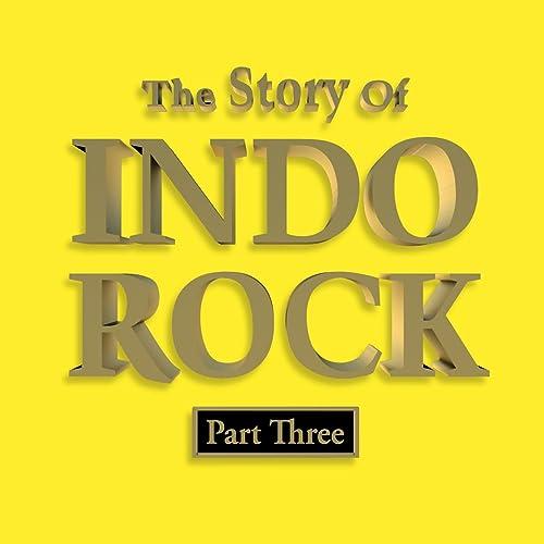 Afbeeldingsresultaat voor The Story Of Indo Rock - Part Three