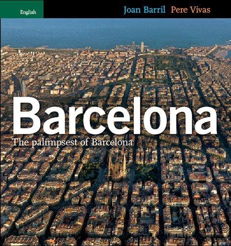 Barcelona Palimpsest of Barcelona