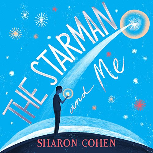 The Starman and Me audiobook cover art