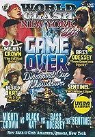 WORLD CLASH NEW YORK 2007 GAME OVER Diamond Cup Showdown [DVD]