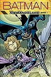 Batman: Niemandsland: Bd. 1 - Ian Edginton